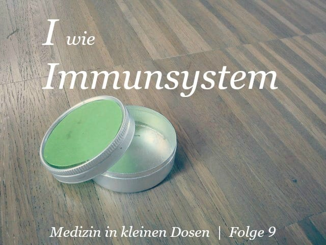 I wie Immunsystem